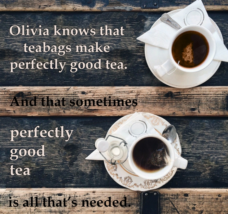 olivia-perfectly-good-tea